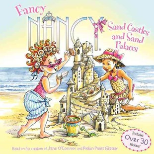 Fancy Nancy: Sand Castles and Sand Palaces by Robin Preiss Glasser, Jane O'Connor, Carolyn Bracken (9780062269546) - PaperBack - Picture Books