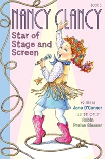 (ebook) Fancy Nancy: Nancy Clancy, Star of Stage and Screen - Children's Fiction