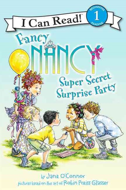 Fancy Nancy - Super Secret Surprise Party