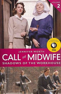Call the Midwife by Jennifer Worth (9780062270047) - PaperBack - Biographies General Biographies