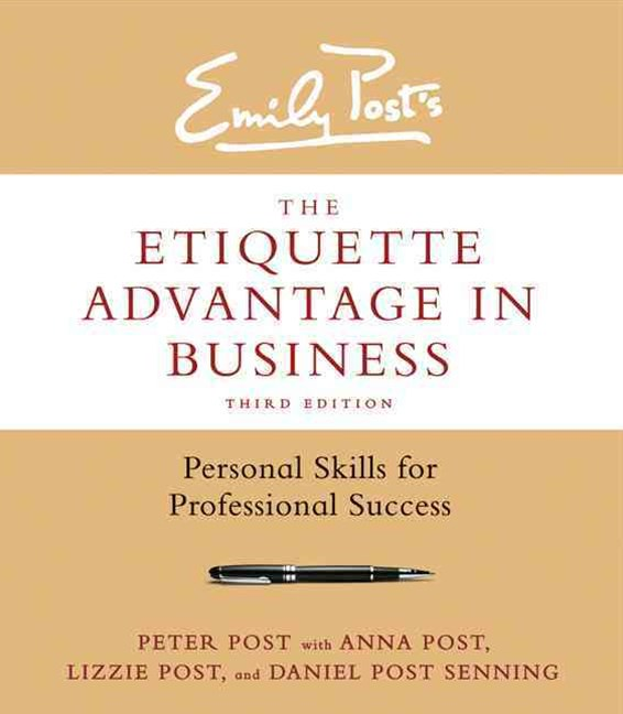 The Etiquette Advantage in Business [Third Edition]