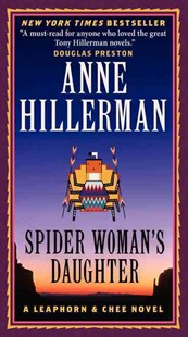 Spider Woman's Daughter: A Leaphorn & Chee Novel by Anne Hillerman (9780062270498) - PaperBack - Crime Mystery & Thriller