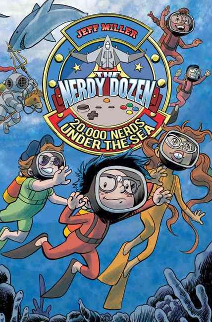 The Nerdy Dozen #3: 20,000 Nerds Under the Sea