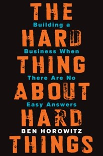 (ebook) The Hard Thing About Hard Things - Business & Finance Business Communication