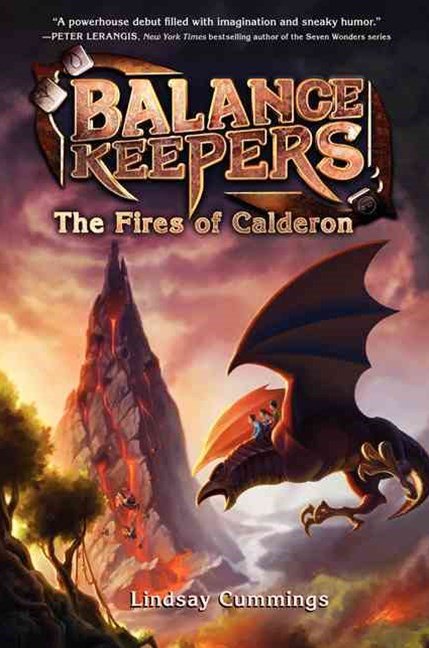 Balance Keepers #1: The Fires Of Calderon
