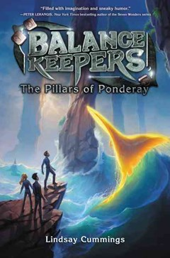 Balance Keepers #2: The Pillars of Ponderay