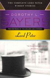 Lord Peter by Dorothy L. Sayers (9780062275486) - PaperBack - Crime Anthologies