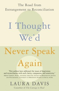 (ebook) I Thought We'd Never Speak Again - Family & Relationships Family Dynamics