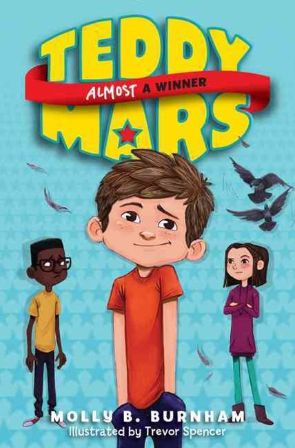 Teddy Mars Book (2) - Almost A Winner