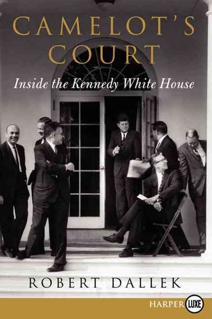 Camelot's Court: Inside the Kennedy White House (Large Print)