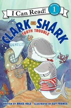 Clark the Shark - Tooth Trouble