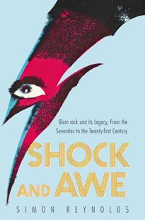 Shock and Awe by Simon Reynolds (9780062279804) - PaperBack - Entertainment Music General