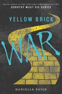 Yellow Brick War by Danielle Paige (9780062280732) - HardCover - Children's Fiction