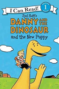 Danny and the Dinosaur and the New Puppy by Syd Hoff, Bruce Hale, David Cutting (9780062281524) - PaperBack - Children's Fiction