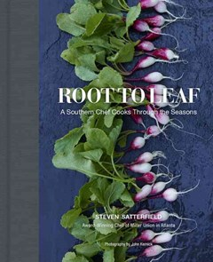 Root to Leaf: A Southern Chef