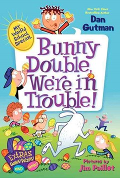 My Weird School Special: Bunny Double, We