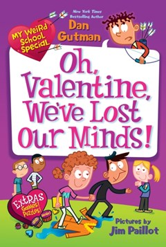 My Weird School Special: Oh, Valentine, We