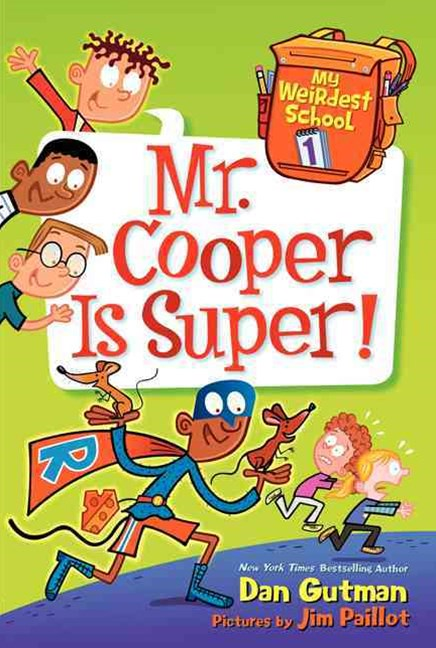 My Weirdest School #1: Mr. Cooper is Super!