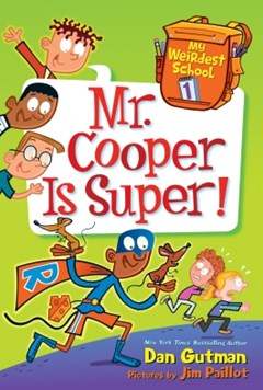 (ebook) My Weirdest School #1: Mr. Cooper Is Super!