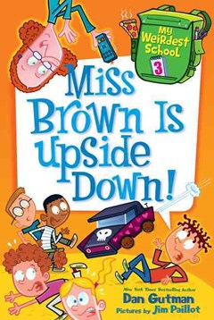 Miss Brown Is Upside Down!