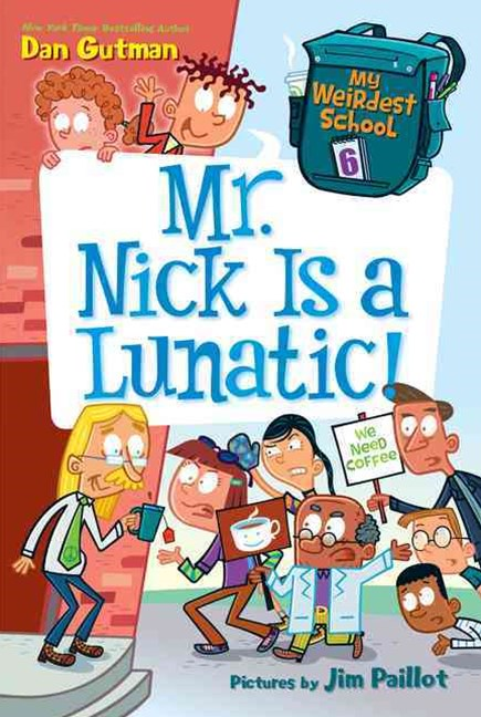 Mr. Nick Is a Lunatic!