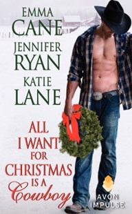 (ebook) All I Want for Christmas Is a Cowboy - Adventure Fiction Western