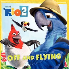 Rio 2 - Off and Flying