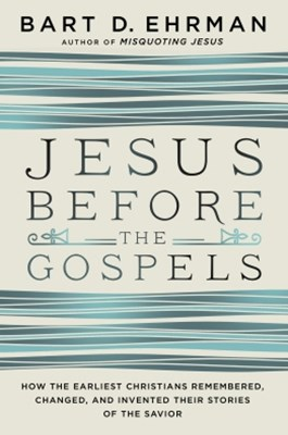 (ebook) Jesus Before the Gospels