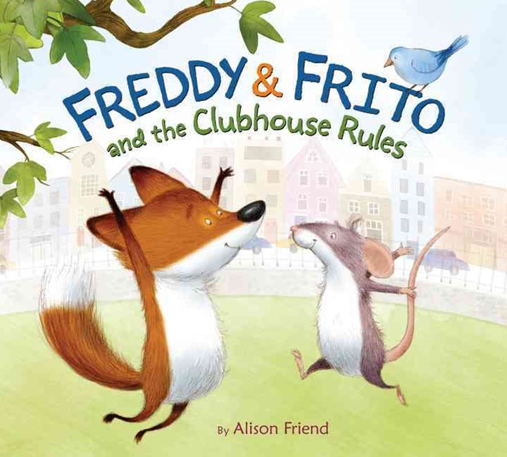 Freddy and Frito and the Clubhouse Rules