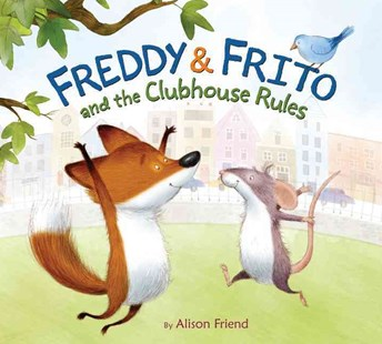 Freddy and Frito and the Clubhouse Rules - Non-Fiction Animals