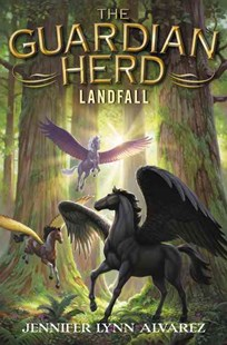 The Guardian Herd: Landfall by Jennifer Lynn Alvarez (9780062286123) - HardCover - Children's Fiction Older Readers (8-10)