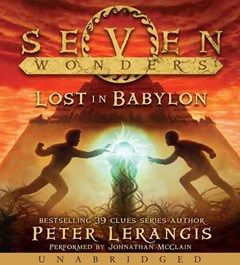 Seven Wonders Book 2: Lost In Babylon [Unabridged CD]