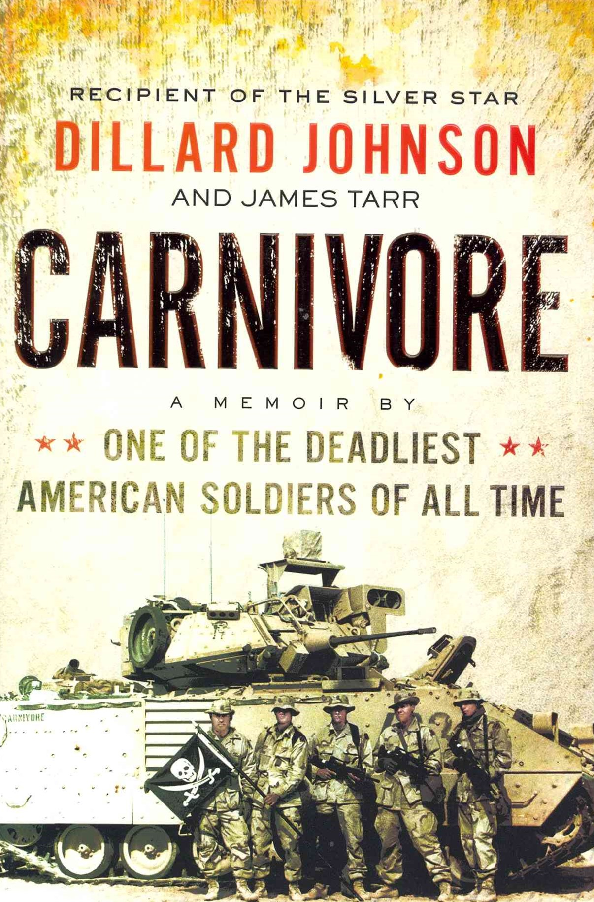 Carnivore: A Memoir by One of the Deadliest American Soldiers of All Time