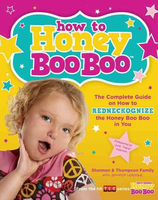 How to Honey Boo Boo