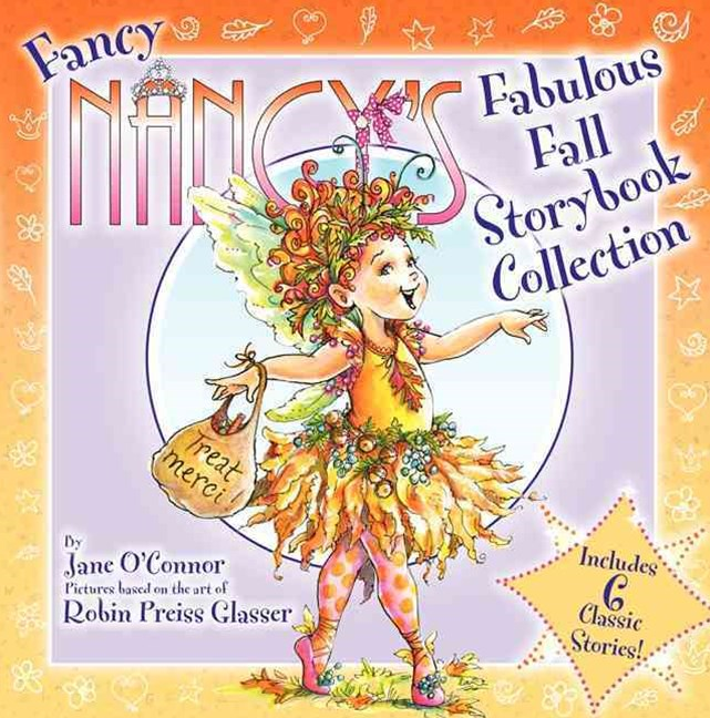 Fancy Nancy's Fabulous Fall Storybook Collection