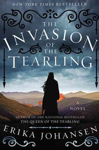 The Invasion of the Tearling by Erika Johansen (9780062290397) - HardCover - Dystopian