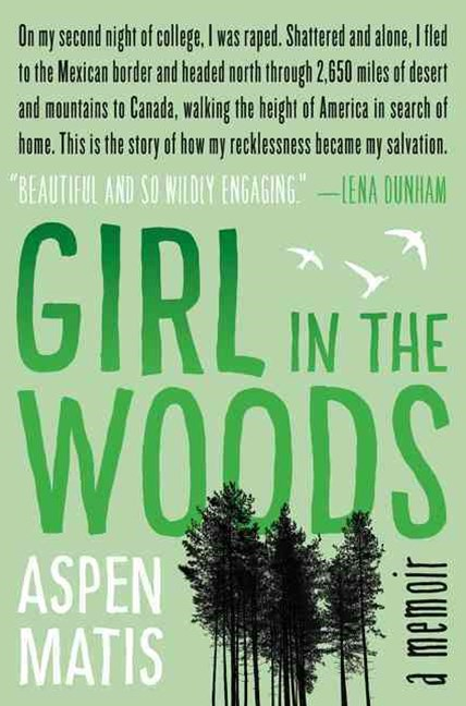 Girl in the Woods: A Memoir