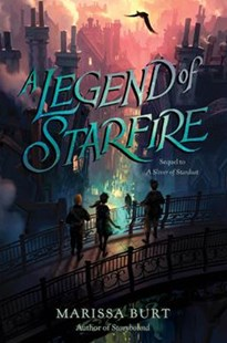 A Legend Of Starfire by Marissa Burt (9780062291592) - PaperBack - Children's Fiction Older Readers (8-10)