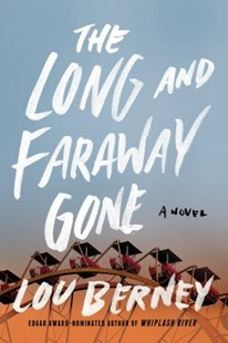 (ebook) The Long and Faraway Gone - Crime Mystery & Thriller