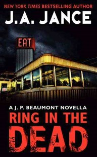 Ring In The Dead: A J.P. Beaumont Novella by J. A. Jance (9780062294821) - PaperBack - Crime Mystery & Thriller