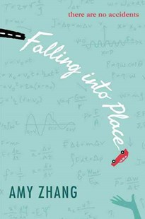Falling into Place by Amy Zhang (9780062295040) - HardCover - Children's Fiction