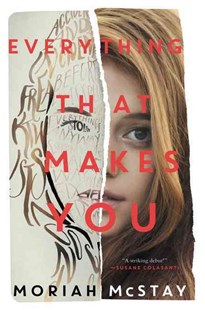 Everything That Makes You by Moriah McStay (9780062295491) - PaperBack - Children's Fiction Teenage (11-13)