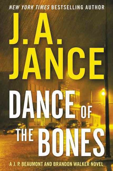 Dance of the Bones: A Beaumont and Walker Novel