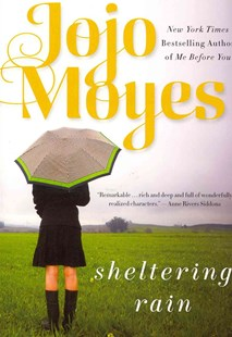 Sheltering Rain by Jojo Moyes (9780062297693) - PaperBack - Modern & Contemporary Fiction General Fiction