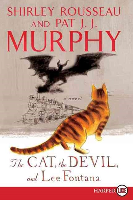 The Cat, The Devil And Lee Fontana: A Novel [Large Print]