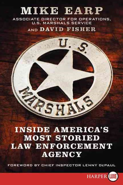 U.S. Marshals: Inside America's Most Storied Law-Enforcement Service (Large Print)