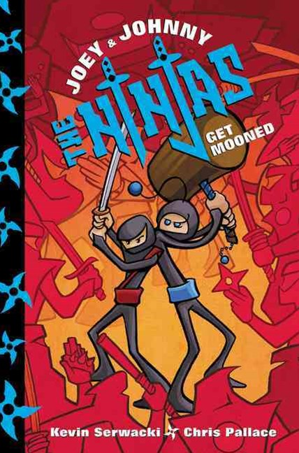 Joey and Johnny - The Ninjas - Get Mooned