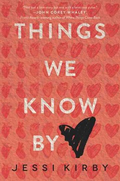 Things We Know by Heart
