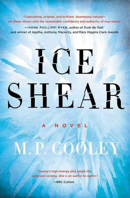 Ice Shear: A Novel