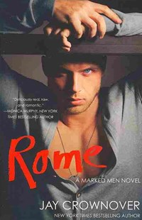 Rome by Jay Crownover (9780062302427) - PaperBack - Modern & Contemporary Fiction General Fiction